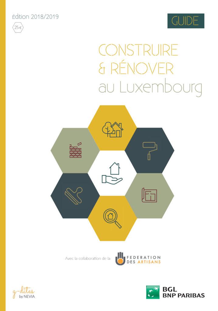 Guide Construire et Rénover au Luxembourg 2018-2019