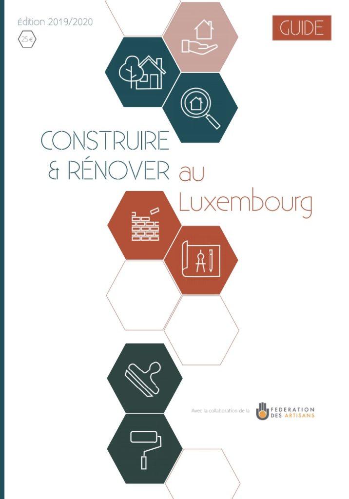 Guide Construire et Rénover au Luxembourg 2019-2020